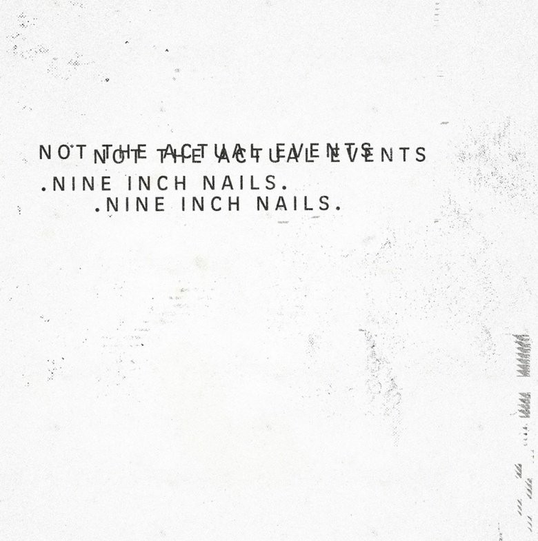 Album Review: \'Not The Actual Events\' by Nine Inch Nails ...