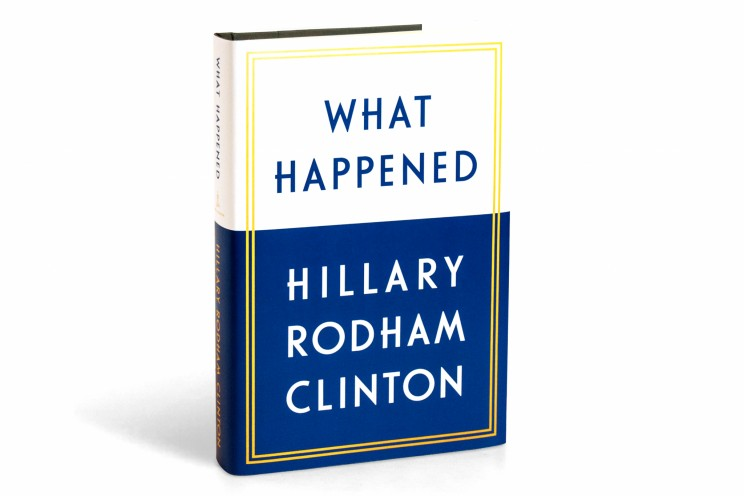 US publisher Simon & Schuster has released the title and cover of former presidential candidate Hillary Clinton in July, 2017.