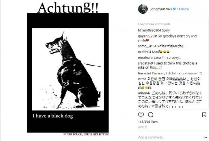 In June 2017, Jong-Hyun shared a new tattoo design, featuring a picture a black dog, a symbol of depression.