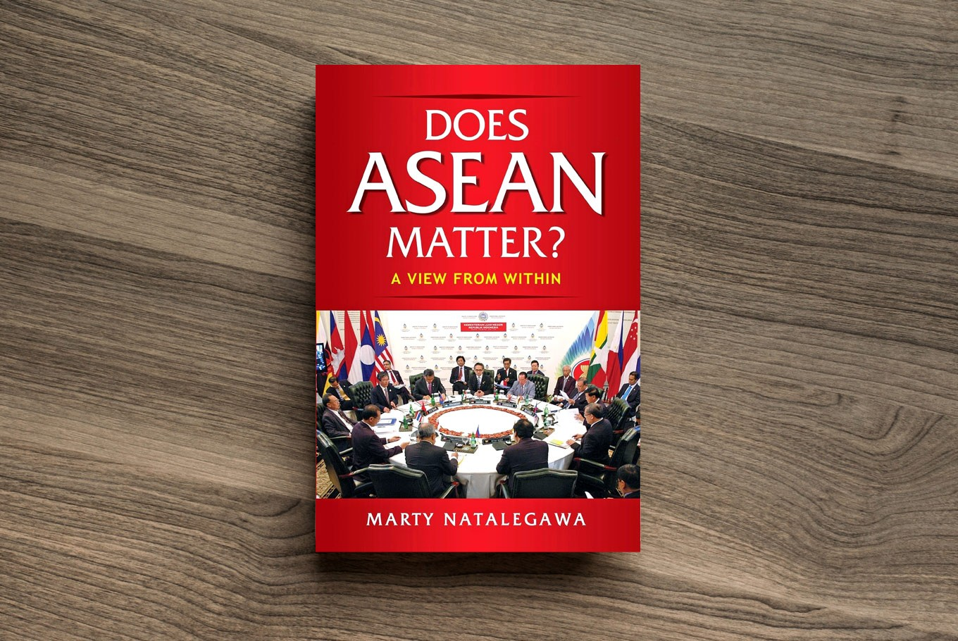 'Does ASEAN Matter?': Marty Natalegawa's personal notes