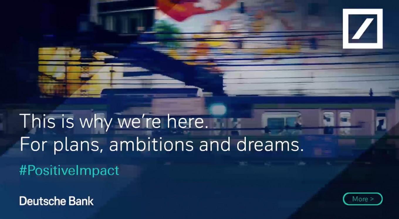 Deutsche Bank has positive impact on ad campaign