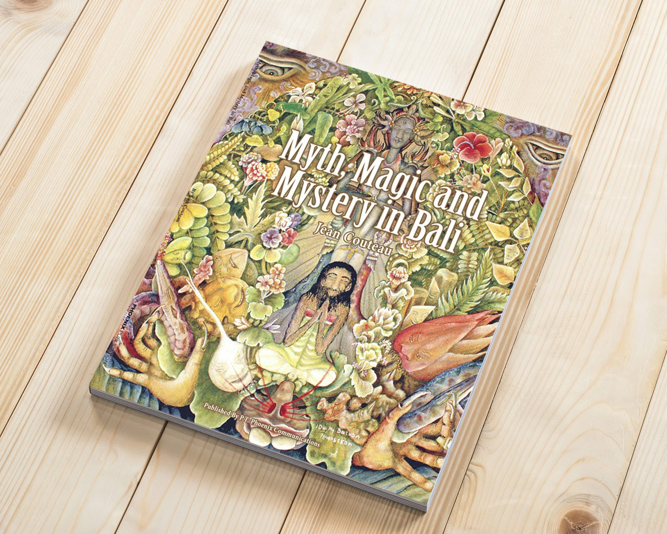 'Myth, Magic and Mystery in Bali': Rediscover Bali with Jean Couteau