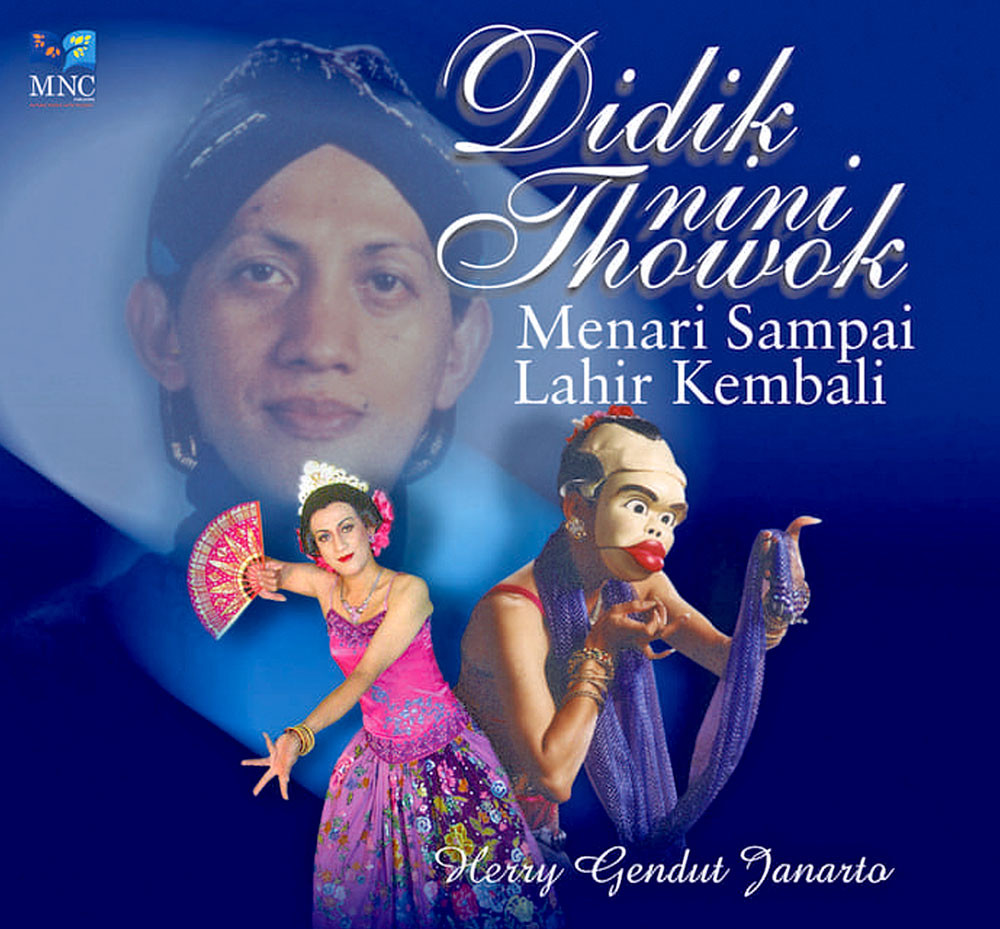 Didik Nini Thowok, the dance maestro