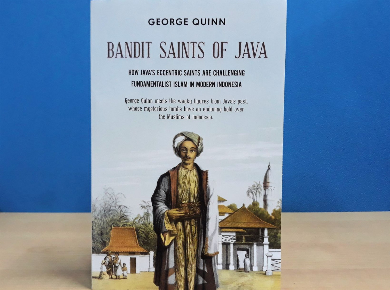 'Bandit Saints of Java': Where Islam meets local history