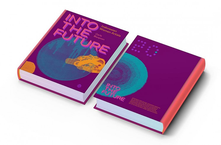 Spellbound by 'Into the Future: Indonesian Women Artists'