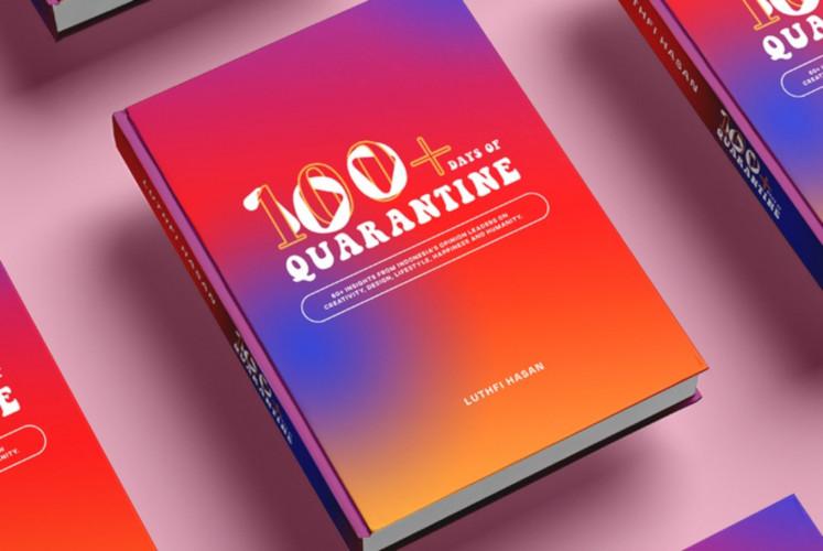 '100+ Days of Quarantine' seeks to inspire people amid COVID-19 pandemic